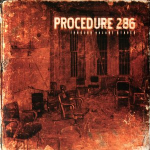 Procedure 286 - Don't Believe What Your Eyes Are Telling You
