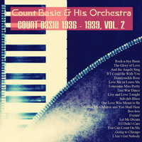 Count Basie 1936 - 1939, Vol. 2 — Count Basie & His Orchestra