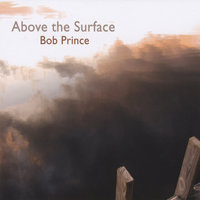 Above the Surface — Bob Prince