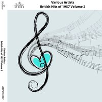British Hits of 1957, Vol. 2 — сборник