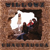Chautauqua — The Willowz