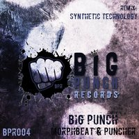 Big Punch — MorphBeat, Puncher