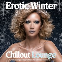 Erotic Winter Chillout Lounge — сборник