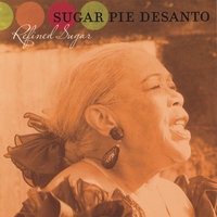 Refined Sugar — Sugar Pie DeSanto