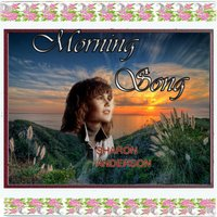 Morning Song — Sharon Anderson