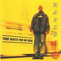 Time Waits For No Man — Rasco