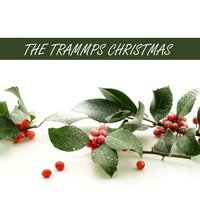 The Trammps Christmas — The Trammps