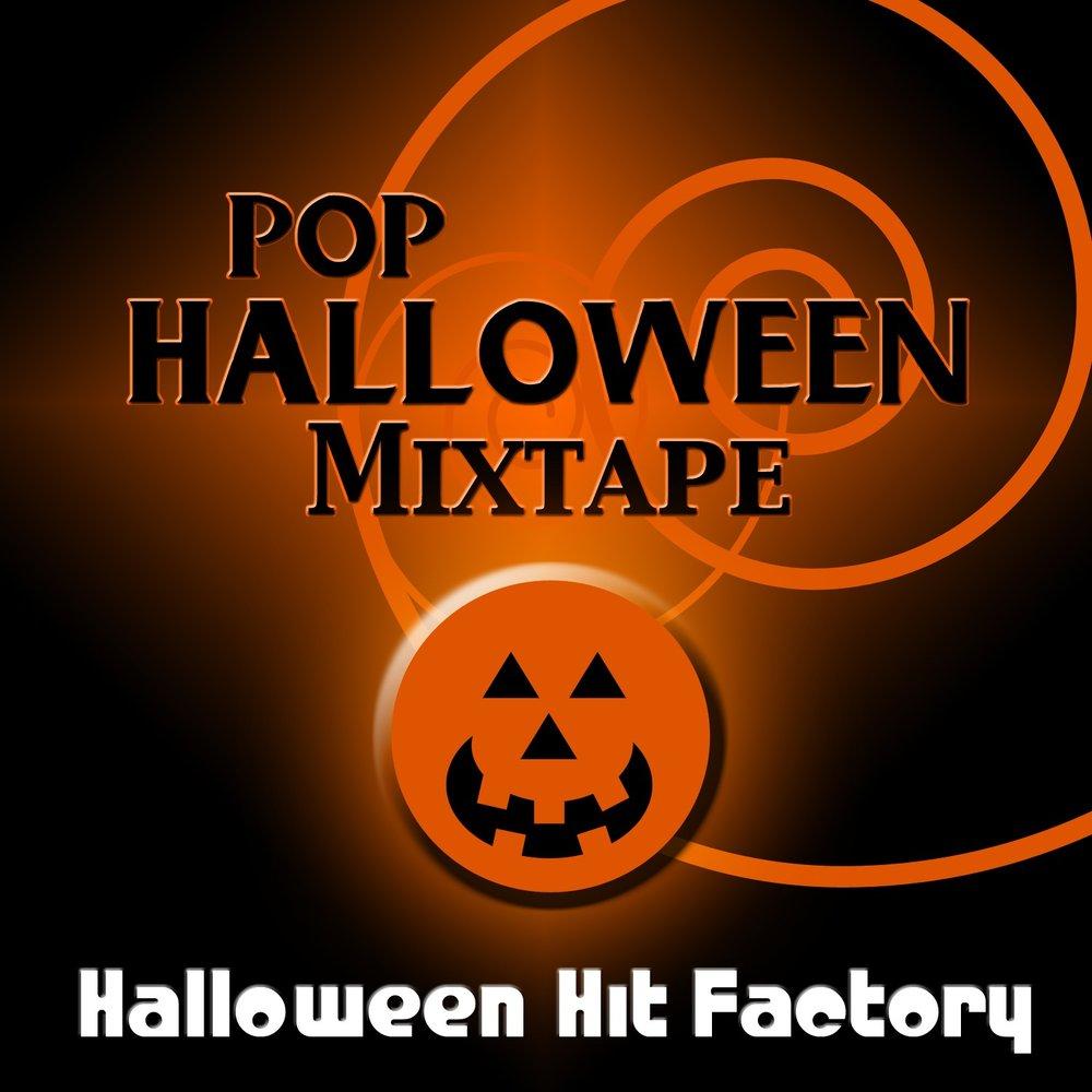 pop halloween mixtape — halloween hit factory. listen online on
