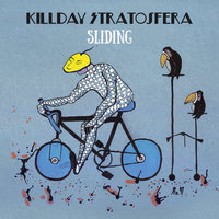 Sliding — Killday-Stratosfera
