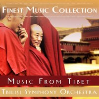 Finest Music Collection: Music From Tibet — Nawang Khechog