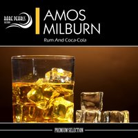 Rum And Coca-Cola — Amos Milburn