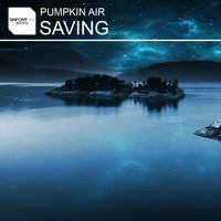 Saving — Pumpkin Air
