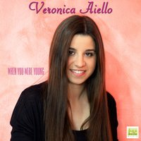 When You Were Young — Veronica Aiello
