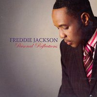Personal Reflections — Freddie Jackson