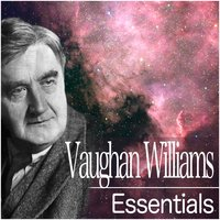Vaughan Williams Essentials — BBC Symphony Orchestra, Ralph Vaughan Williams