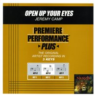 Open Up Your Eyes (Premiere Performance Plus Track) — Jeremy Camp