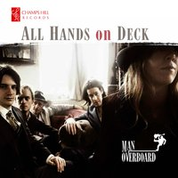 All Hands on Deck — Man Overboard Quintet