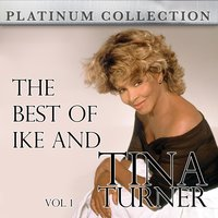 The Best of Ike and Tina Turner Vol. 1 — IKE & Tina Turner