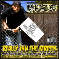 Really Inn the Streets Money Motivation: Get Down or Stay Strapped, Vol. 1 — Mar Hustle