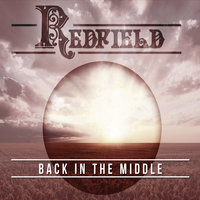 Back in the Middle — Redfield