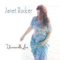 Unreasonable Love — Janet Rucker