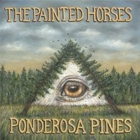 Ponderosa Pines — The Painted Horses