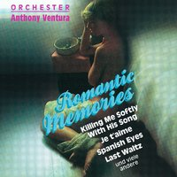 Romantic Memories — Anthony Ventura