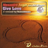 Give Love — Alexandre Auger