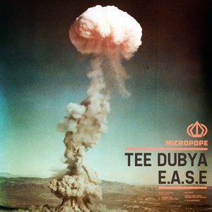 Tee Dubya, Jimmy le Mac - E.A.S.E.