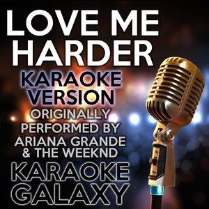 Karaoke Galaxy - Love Me Harder
