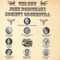 The New John Robichaux Society Orchestra — The New John Robichaux Society Orchestra