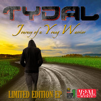 Journey of a Young Warrior — Tydal