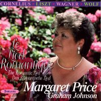 Le Lied romantique — Margaret Price, Graham Johnson, Ференц Лист