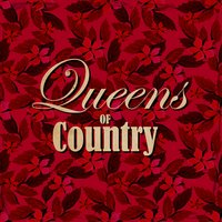 Queens of Country — Kitty Wells, Billie Jo Spears, Juice Newton, Holly Dunn, Jeanne Pruett, Lacy J. Dalton, Sandy Posey, Patsy Cline, Dolly Parton, Anne Murray, Lynn Anderson, Maria Muldaur