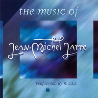 Music Of  J.Michel Jarre — M.A.S.S.