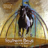 Live At St. Croix — Southern Boys