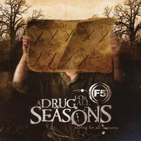 A Drug For All Seasons — F5