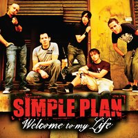 Welcome to My Life — Simple Plan