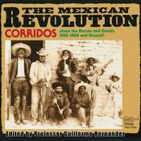 Corridos Of The Mexican Revolution — сборник