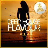 Deep House Flavour, Vol. 4 — сборник