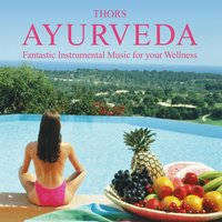 Ayurveda: Music for Wellbeing — Thors