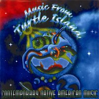 Contemporary Native American Music — Music From Turtle Island