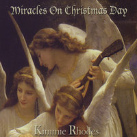 Miracles on Christmas Day — Kimmie Rhodes