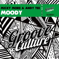 Moody — Micky More, Andy Tee