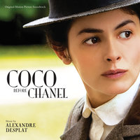 Coco Before Chanel — Alexandre Desplat