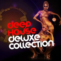 Deep House: Deluxe Collection — сборник