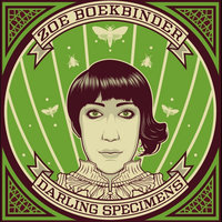 Darling Specimens — Zoe Boekbinder