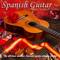 Spanish Guitar,  Vol. 1: Classic Spanish Guitar — сборник