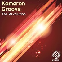 The Revolution — Kameron Groove