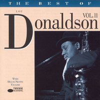 The Best Of Lou Donaldson (Vol. 2) — Lou Donaldson